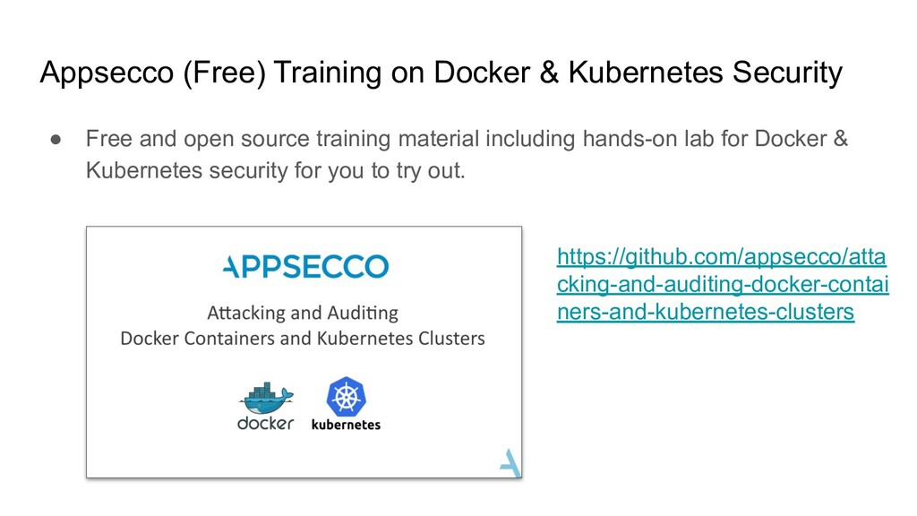 Appsecco (Free) Training on Docker & Kubernetes...