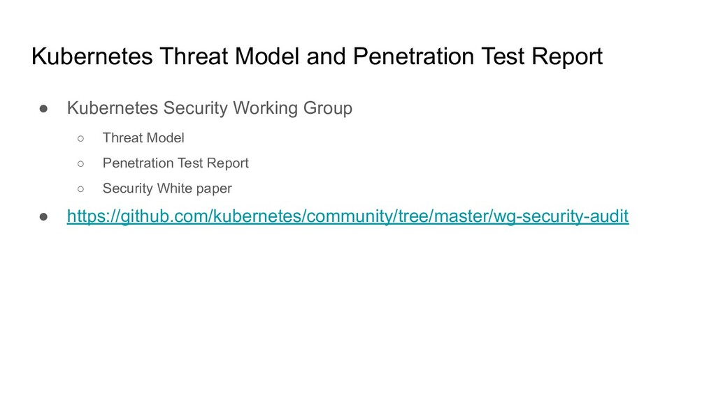 Kubernetes Threat Model and Penetration Test Re...
