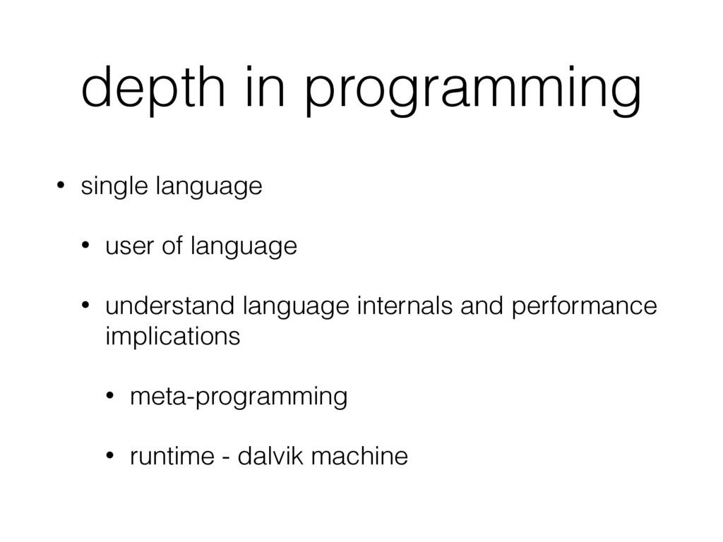 depth in programming • single language • user o...