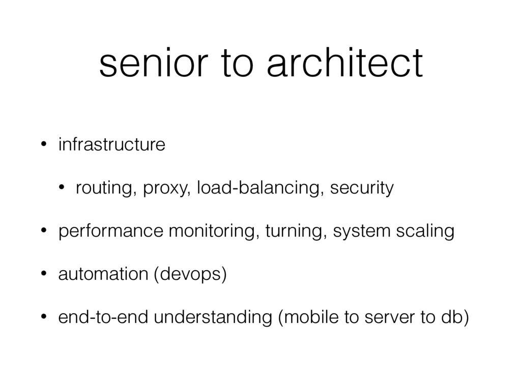 senior to architect • infrastructure • routing,...