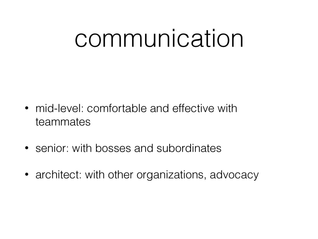 communication • mid-level: comfortable and effe...