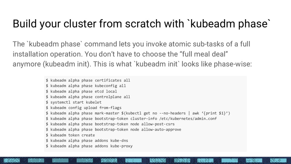 Build your cluster from scratch with `kubeadm p...