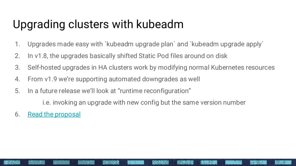 Upgrading clusters with kubeadm 1. Upgrades mad...