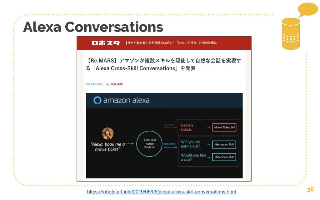 36 Alexa Conversations https://robotstart.info/...
