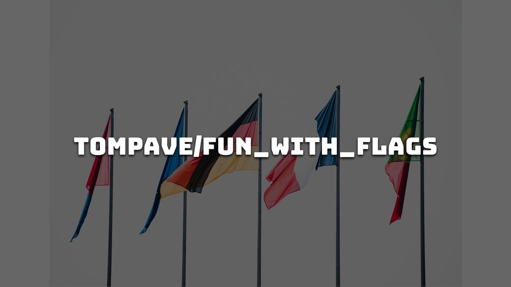 tompave/fun_with_flags