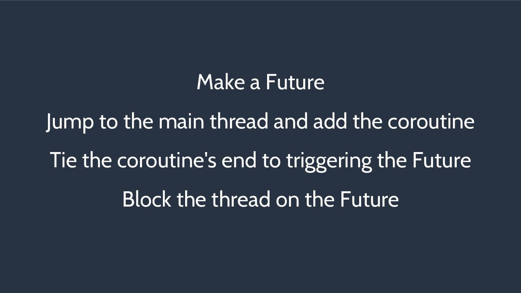 Make a Future Jump to the main thread and add t...