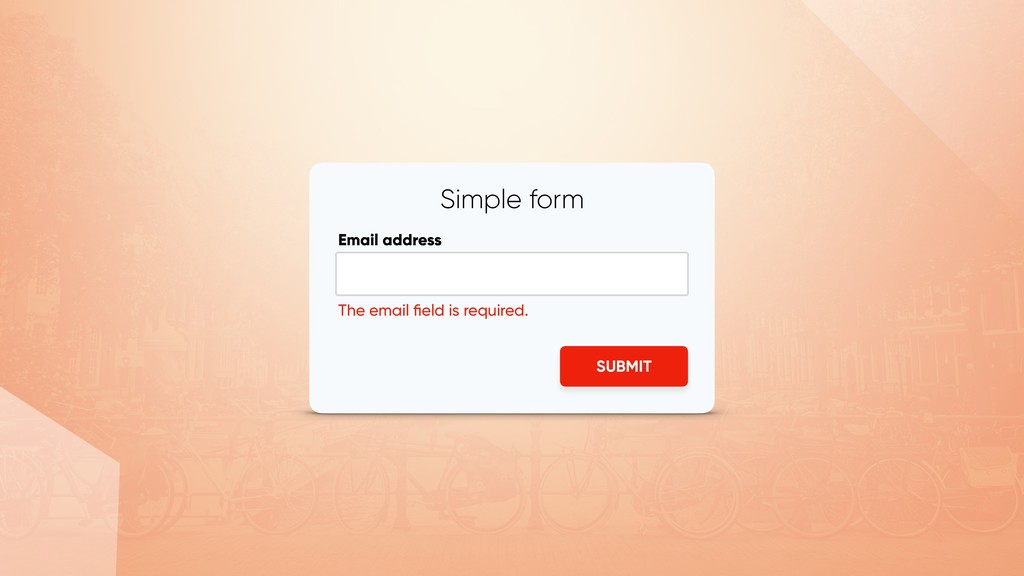 Simple form Email address SUBMIT The email field...