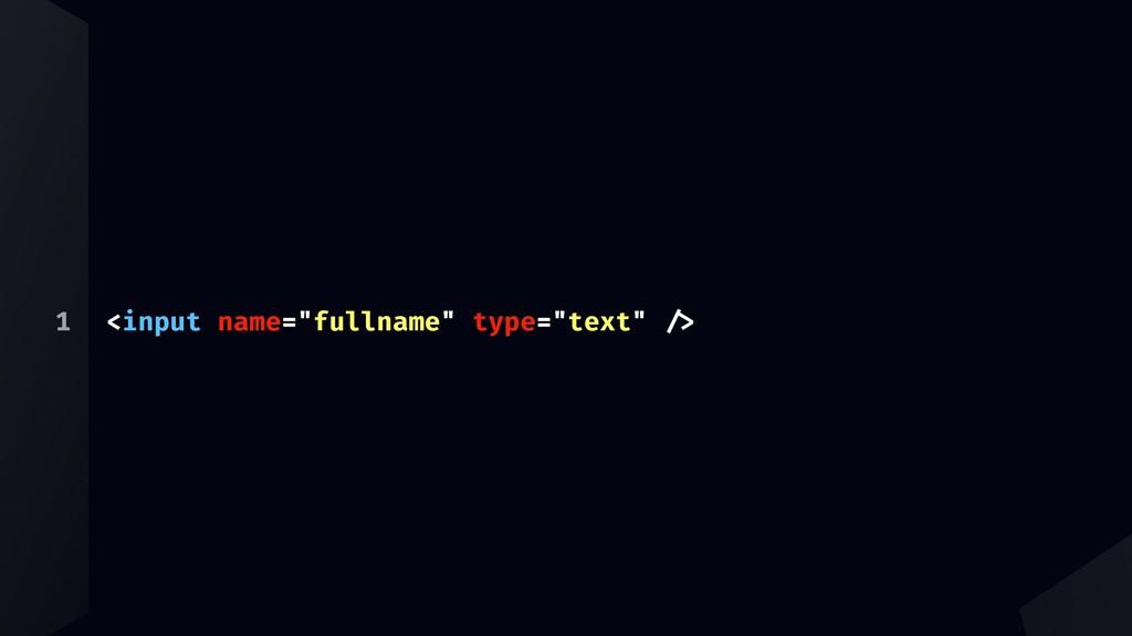 "1 <input name=""fullname"" type=""text"" ""#"