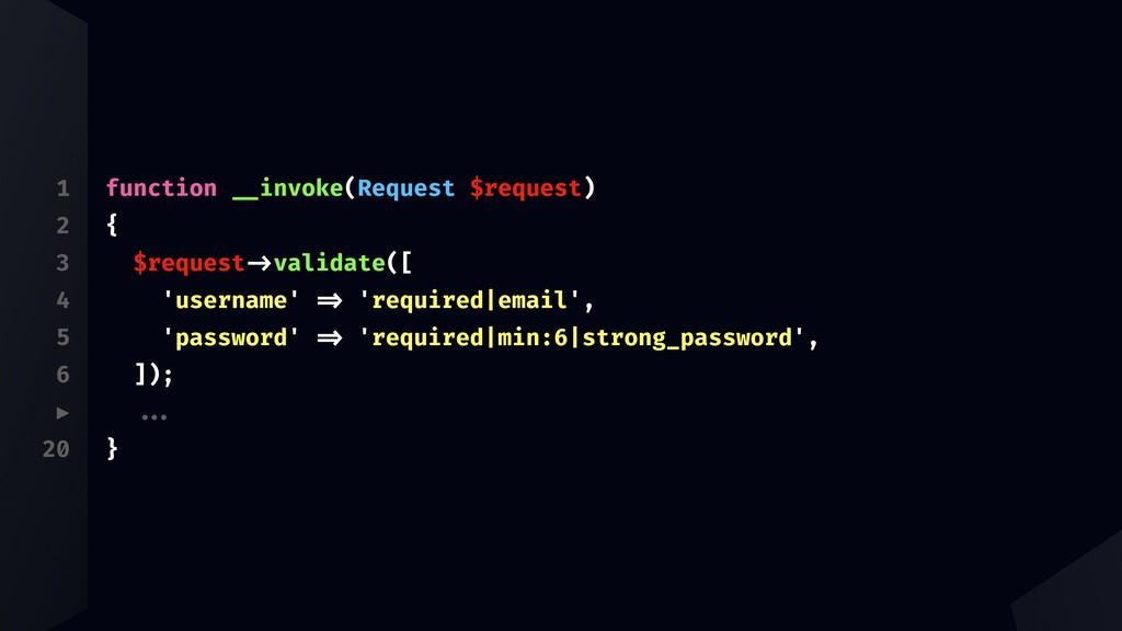 "1 2 3 4 5 6 ▶ 20 function ""'invoke(Request $req..."