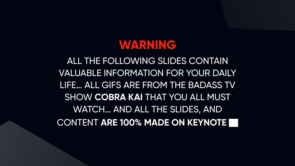 WARNING ALL THE FOLLOWING SLIDES CONTAIN VALUAB...