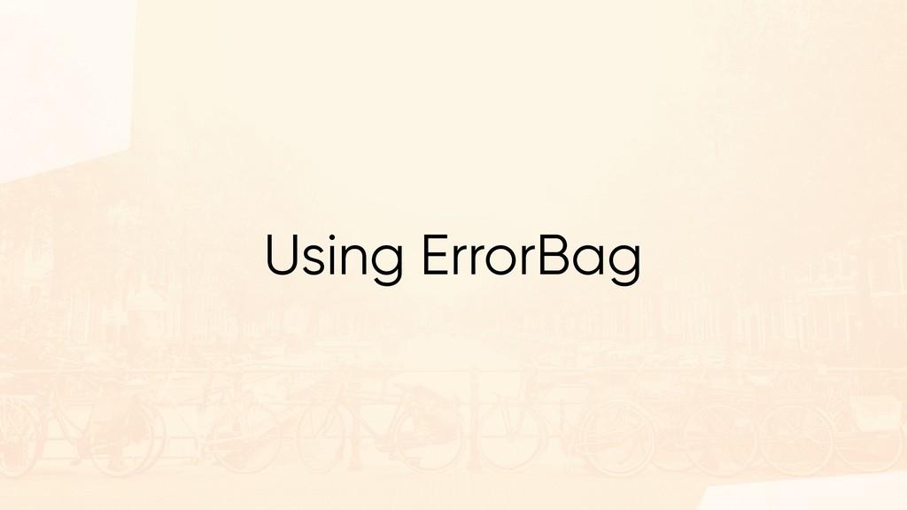 Using ErrorBag