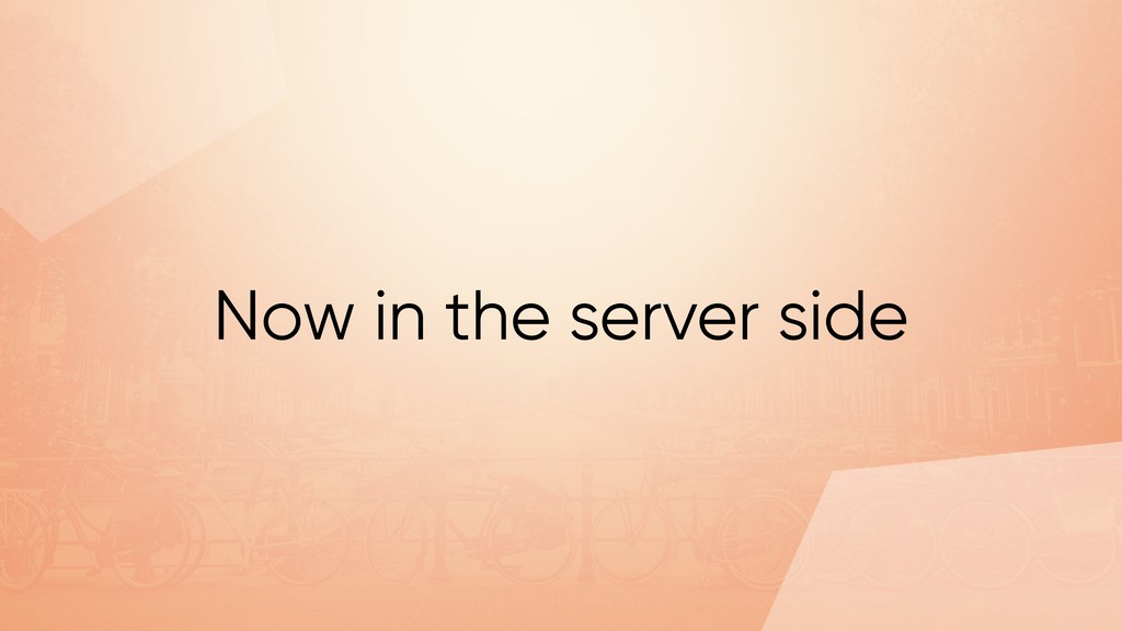 Now in the server side