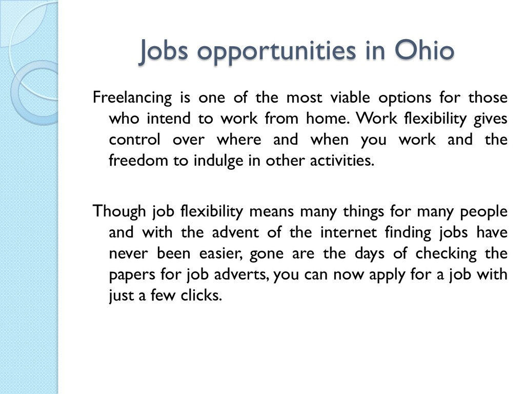 Jobs opportunities in Ohio Freelancing is one o...