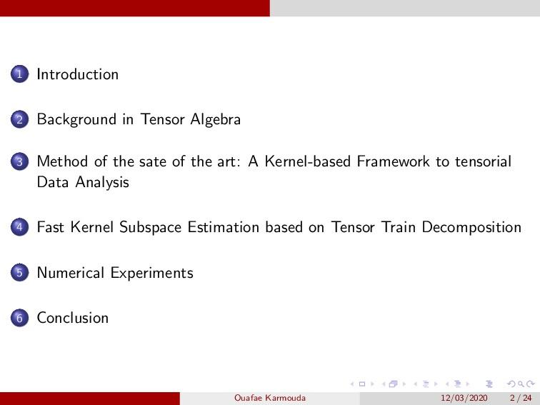 1 Introduction 2 Background in Tensor Algebra 3...
