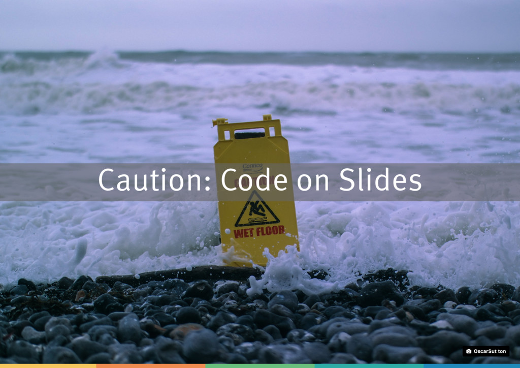 Caution: Code on Slides Oscar Sutton