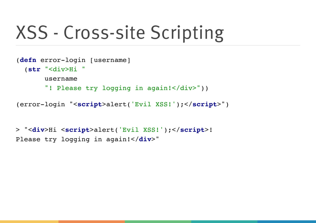 XSS - Cross-site Scripting (defn error-login [u...