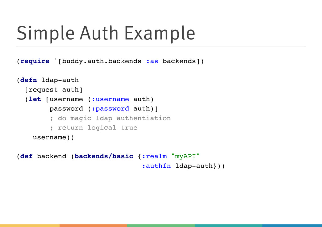 Simple Auth Example (require '[buddy.auth.backe...