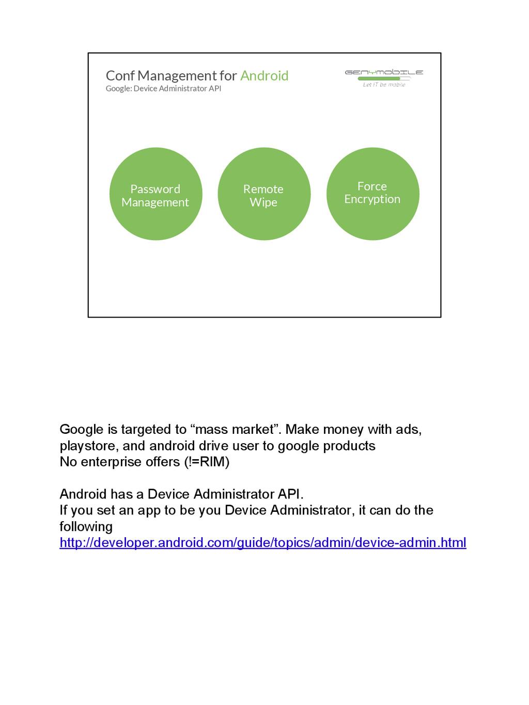 "Google is targeted to ""mass market"". Make money..."
