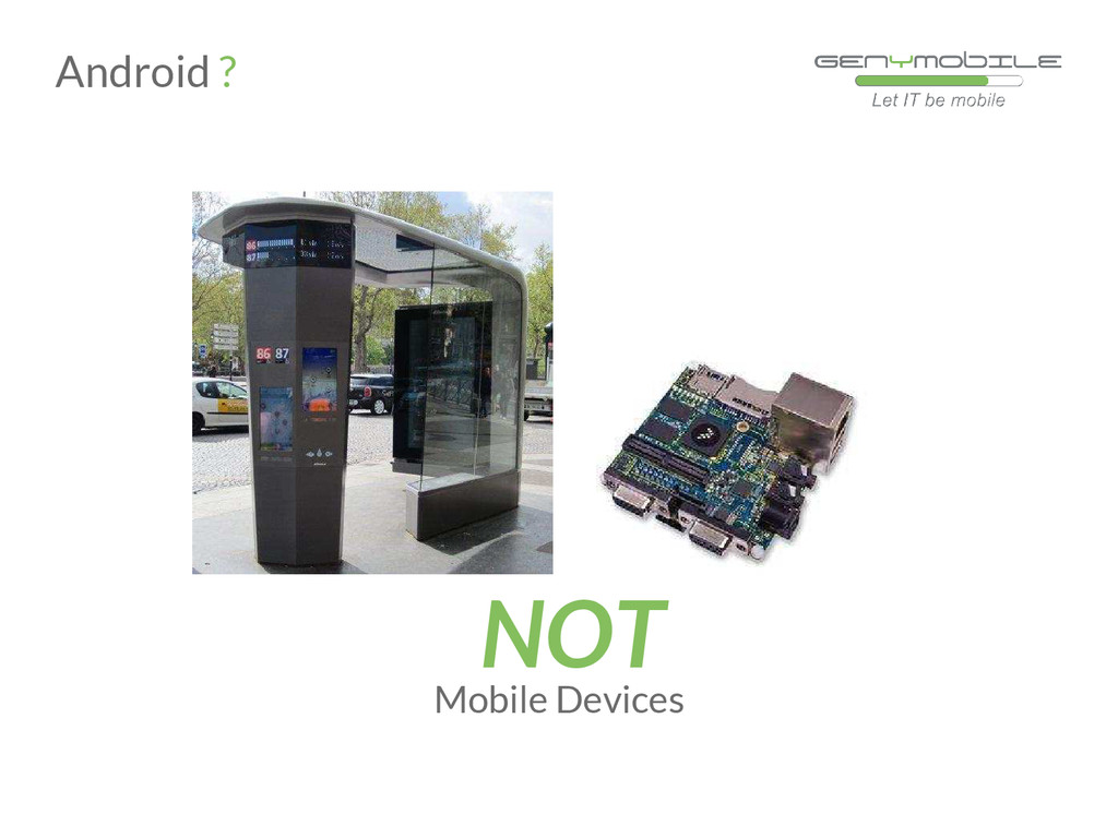 Mobile Devices NOT Android ?