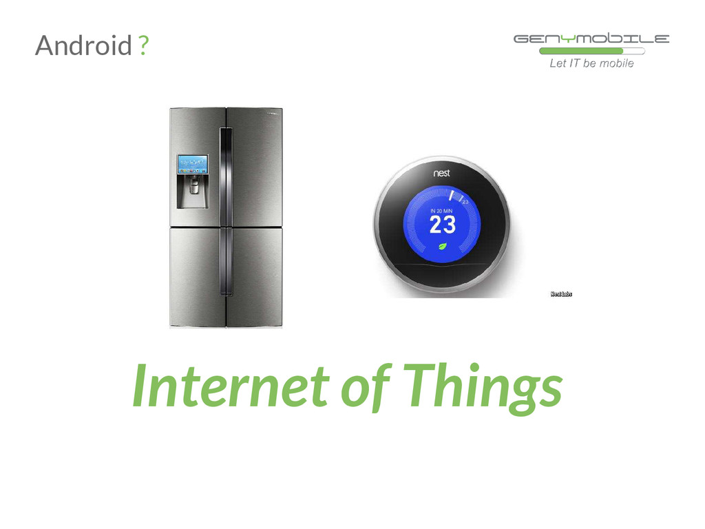 Internet of Things Android ?