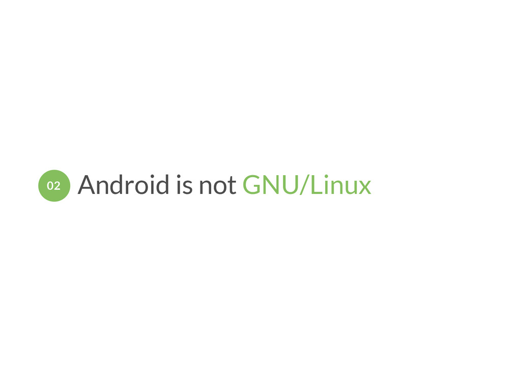 Android is not GNU/Linux 02