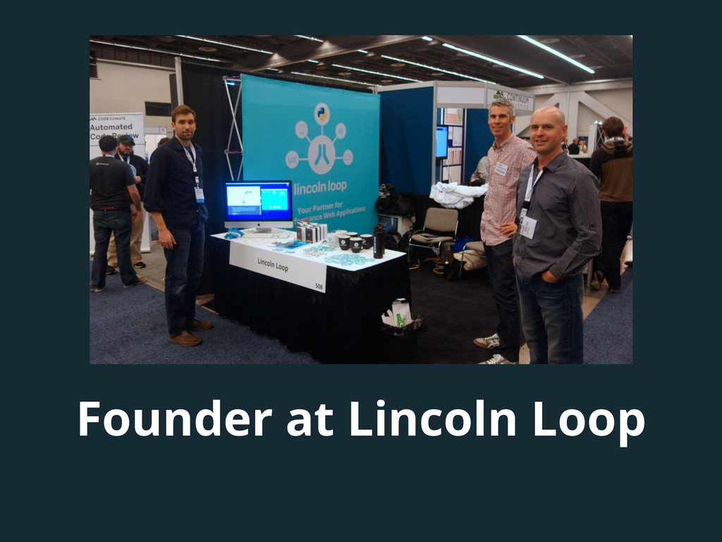 Founder at Lincoln Loop