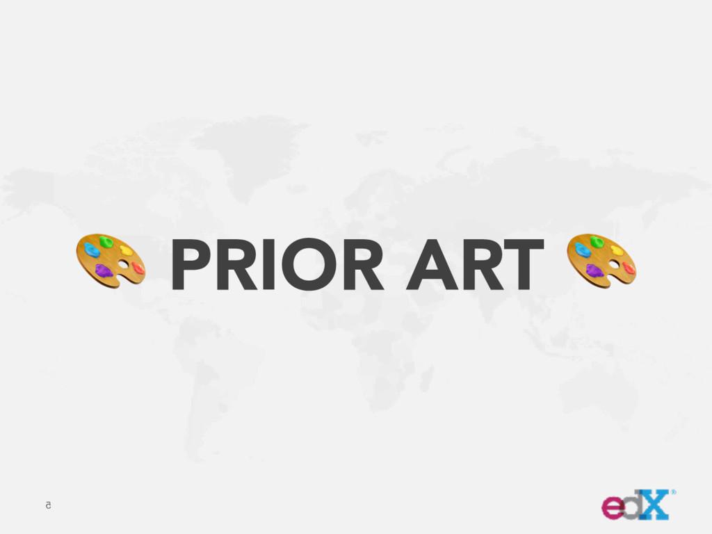 5  PRIOR ART