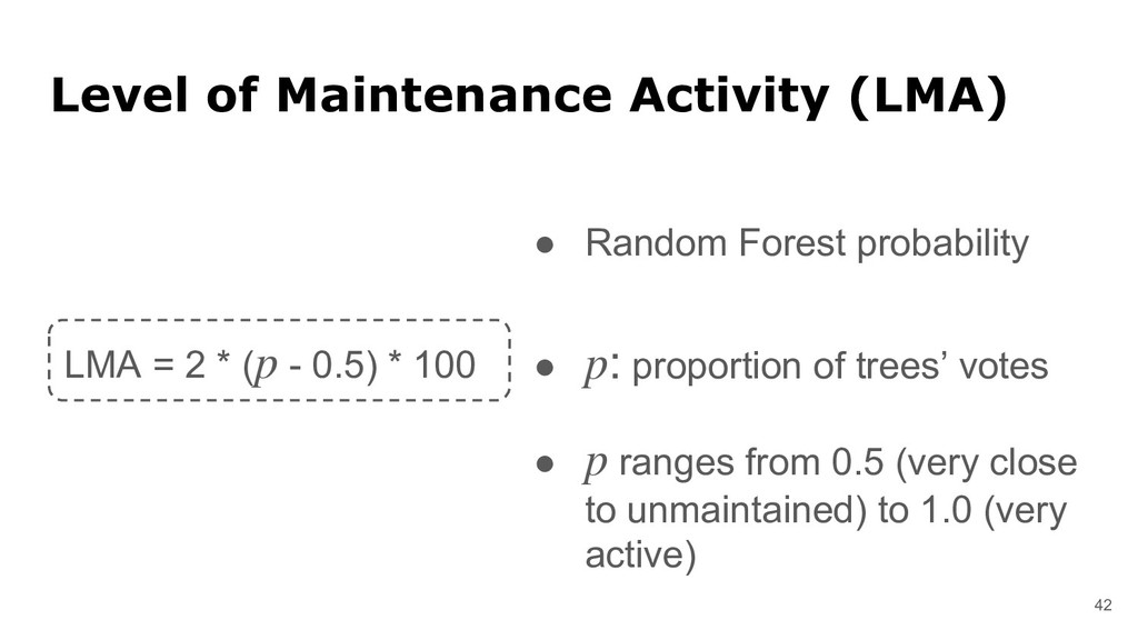 42 Level of Maintenance Activity (LMA) ● Random...