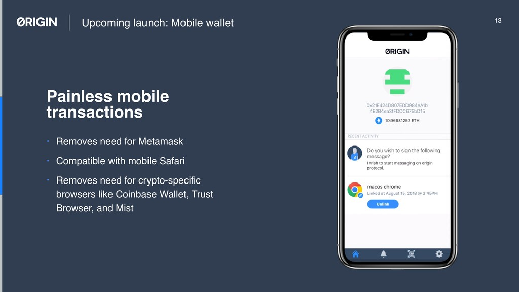 Upcoming launch: Mobile wallet • Removes need f...