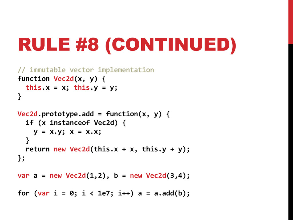 RULE #8 (CONTINUED) // immutable vector impleme...