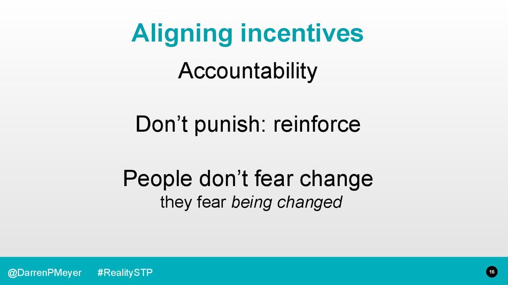 16 @DarrenPMeyer #RealitySTP Accountability Don...