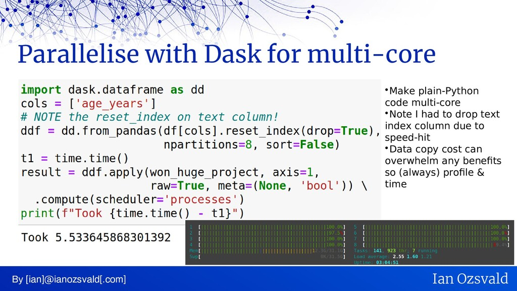Parallelise with Dask for multi-core By [ian]@i...