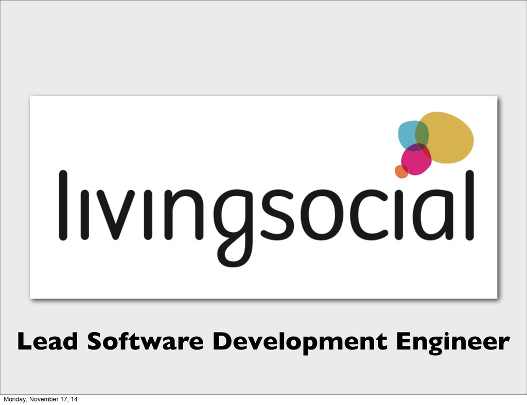 Lead Software Development Engineer Monday, Nove...