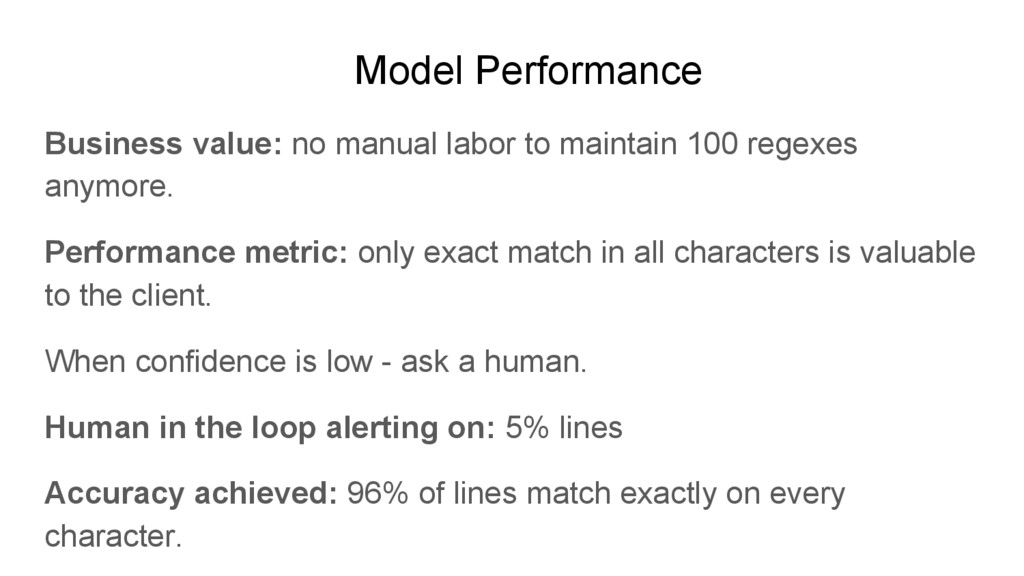 Model Performance Business value: no manual lab...