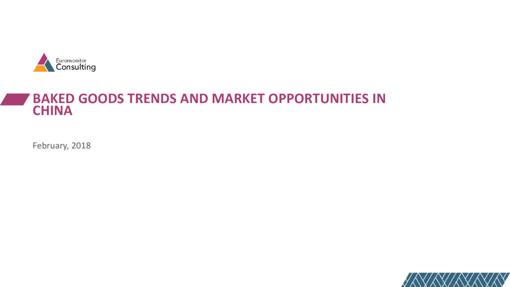 BAKED GOODS TRENDS AND MARKET OPPORTUNITIES IN ...