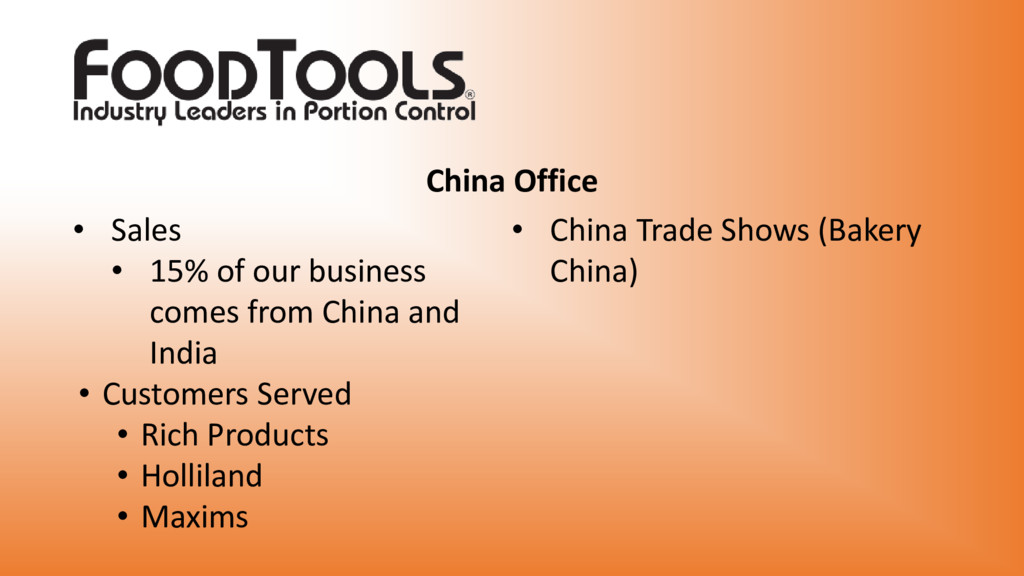 • Sales • 15% of our business comes from China ...
