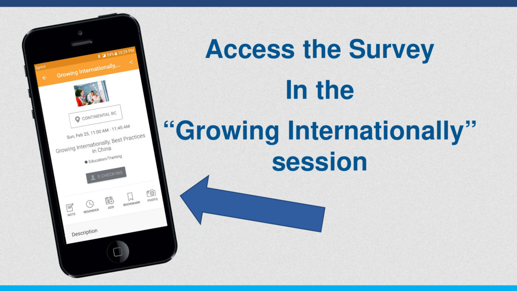 "Access the Survey In the ""Growing International..."