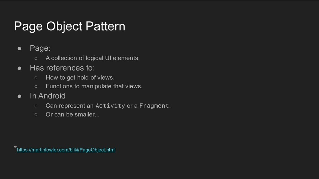 Page Object Pattern ● Page: ○ A collection of l...