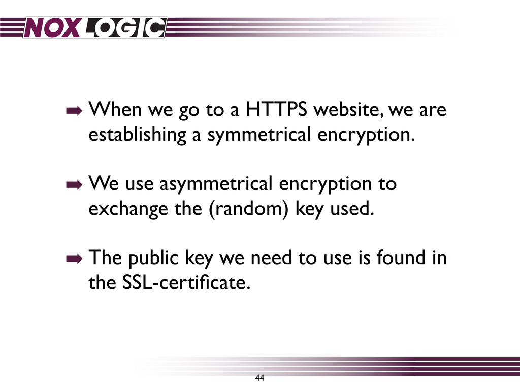 ➡ When we go to a HTTPS website, we are establi...