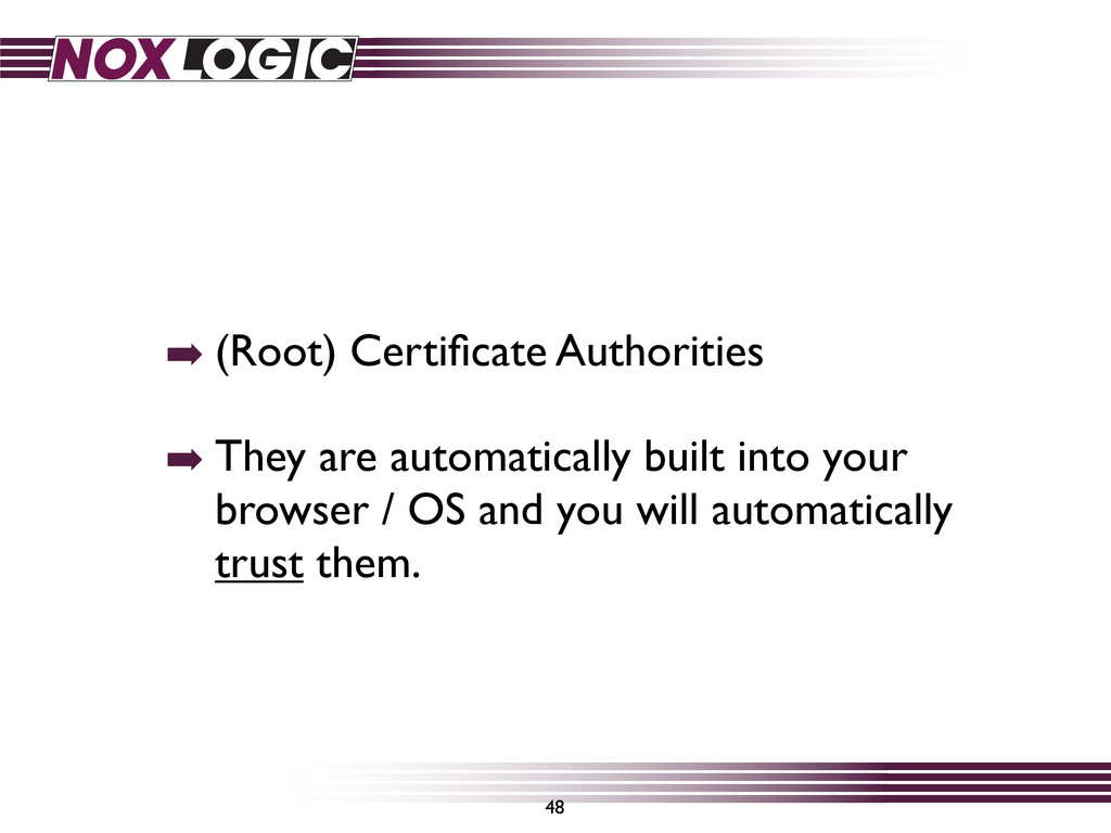 ➡ (Root) Certificate Authorities ➡ They are auto...