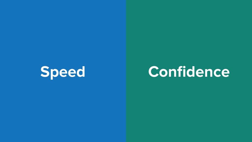 Speed Confidence