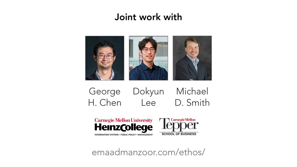 Joint work with George H. Chen Dokyun Lee Micha...