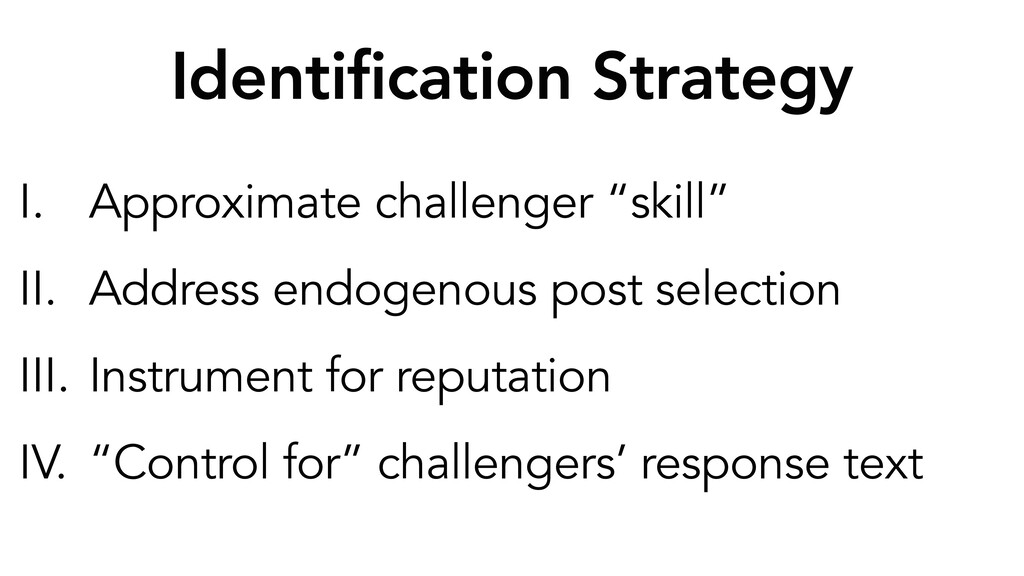 Identification Strategy I. Approximate challeng...