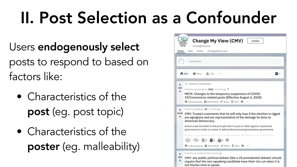 II. Post Selection as a Confounder Users endoge...