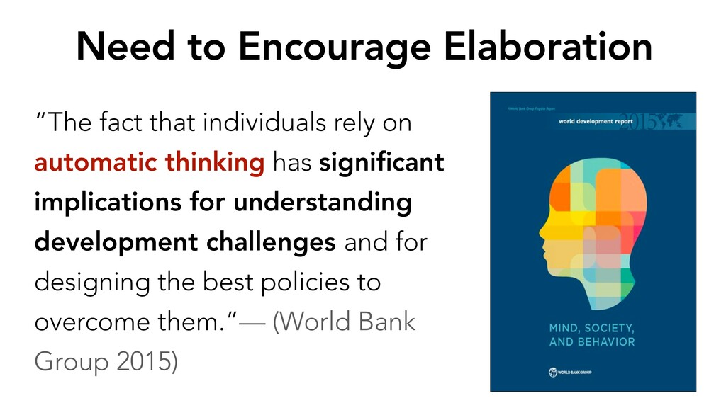 """Need to Encourage Elaboration """"The fact that in..."""