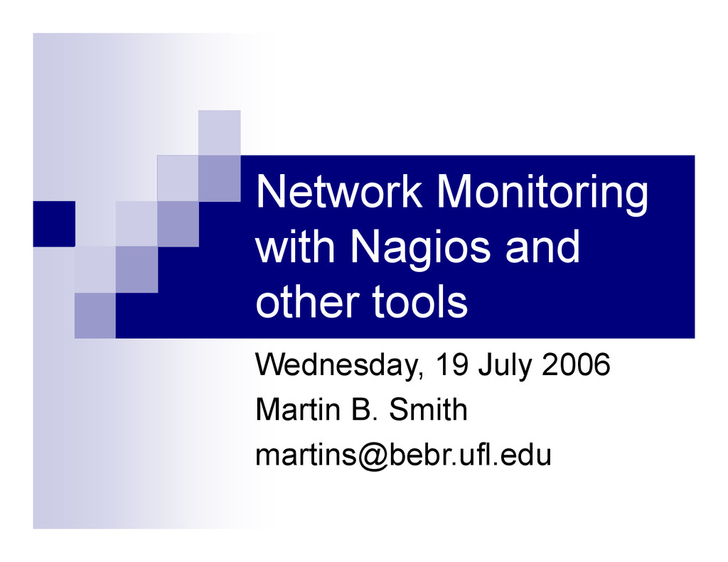 Network Monitoring with Nagios and other tools ...