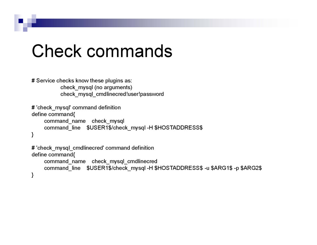 Check commands # Service checks know these plug...