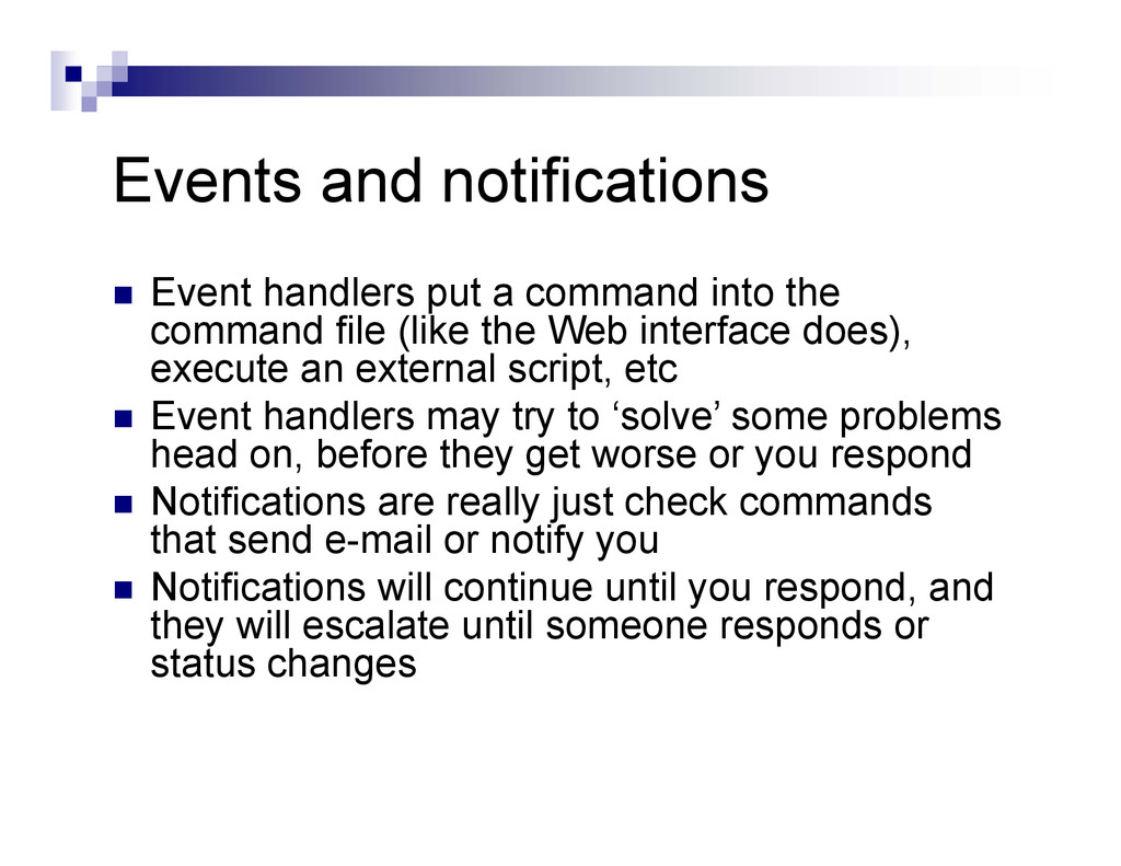 Events and notifications  Event handlers put a...