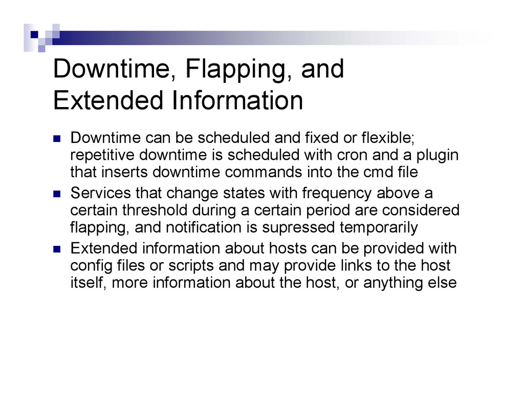 Downtime, Flapping, and Extended Information  ...