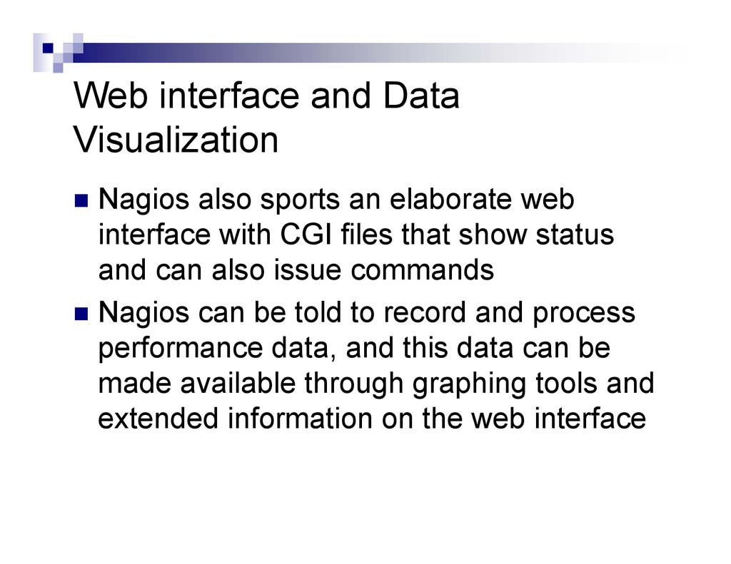 Web interface and Data Visualization  Nagios a...